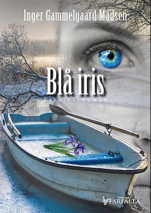 Bog, hæftet Blå iris af Inger Gammelgaard Madsen