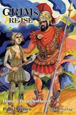GRIMS REJSE - Den lange rejse - jernalder (Palle Petersens serie om Danmarks Oldtid, nr. 3)