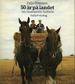 50 ÅR PÅ LANDET - en husmands historie