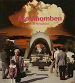 ATOMBOMBEN OVER HIROSHIMA