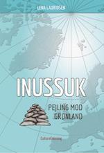 Inussuk - Pejling mod Grønland af LENA LAURIDSEN