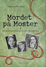 Mordet på Moster & Dobbeltmordet på Peter Bangs Vej