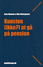 Kunsten (ikke?) at gå på pension