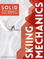 Skiing Mechanics af Henrik Thorsen