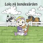 Lolo på bondegården (Lolo bøgerne, nr. 3)