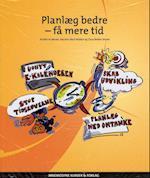Planlæg bedre - få mere tid af Mariann Bach Nielsen, Claus Bekker Jensen, Kirsten Andersen