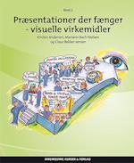 Præsentationer der fænger- Visuelle virkemidler af Mariann Bach Nielsen, Claus Bekker Jensen, Kirsten Andersen