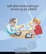 Løft dine forhandlinger - privat og på jobbet
