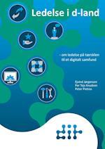 Ledelse i d-land – om ledelse på tærsklen til et digitalt samfund