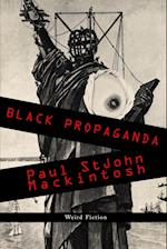 Black Propaganda af Paul Stjohn Mackintosh