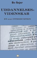 Uddannelsesvidenskab - en kort introduktion