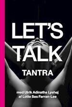 Let's talk tantra (Let's Talk, nr. 1)