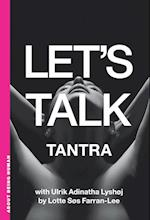 Let's Talk Tantra - English version (Let's Talk)