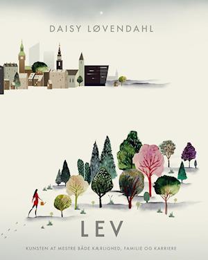 Bog, hæftet LEV af Daisy Løvendahl