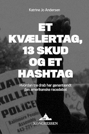 Billede af Et kvælertag, 13 skud og et hashtag-Katrine Jo Andersen-E-bog