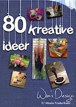 80 Kreative Idéer