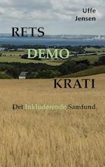Retsdemokrati - Det inkluderende samfund af Uffe Jensen
