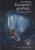 Kampen i grotten (Tea i Elverland 3) af Anette Ellegaard