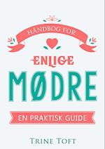 Håndbog for enlige mødre - en praktisk guide