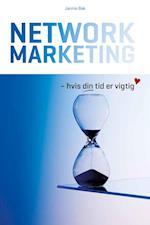 Network Marketing - hvis din tid er vigtig