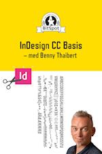 InDesign CC 2017 Basisteknikker & Tricks