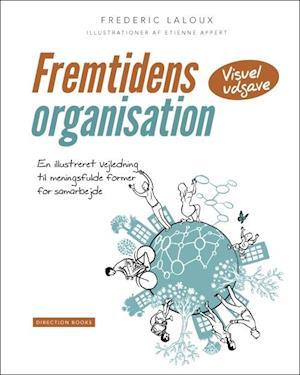 frederic laloux – Fremtidens organisation-frederic laloux-bog fra saxo.com