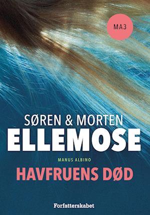 Havfruens død af Søren Ellemose Morten Ellemose