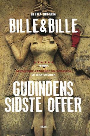 Gudindens sidste offer - (1) af Lisbeth Bille, Steen Bille