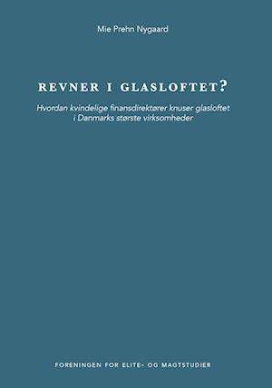 Bog, hæftet Revner i glasloftet? af Mie Prehn Nygaard
