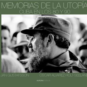 Memorias de la Utopía