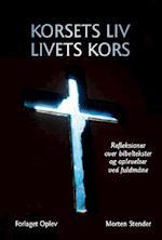 Korsets liv - livets kors