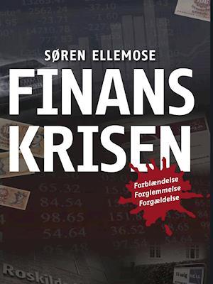 Finanskrisen af Søren Ellemose