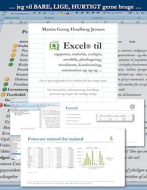Excel til rapporter ... af Martin Georg Houlberg Jensen
