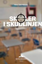Skoler i skudlinjen