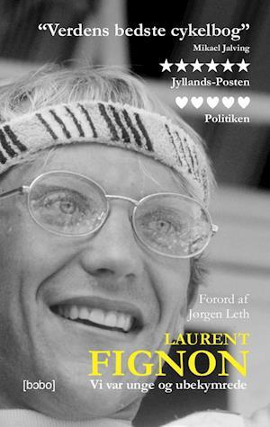 Bog, hæftet Vi var unge og ubekymrede af Laurent Fignon