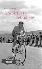 Anquetil - helt alene