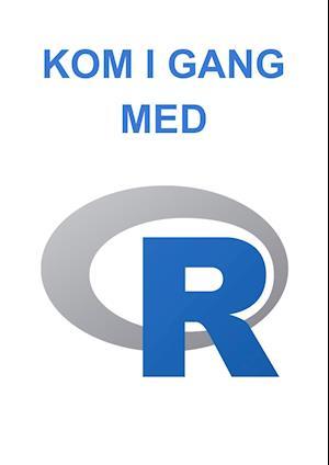 Kom i gang med R