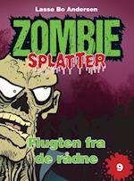 Flugten fra de rådne (Zombie splatter, nr. 9)