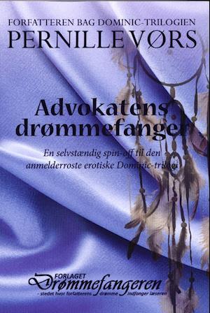 Billede af Advokatens drømmefanger-Pernille Kim Vørs-Bog
