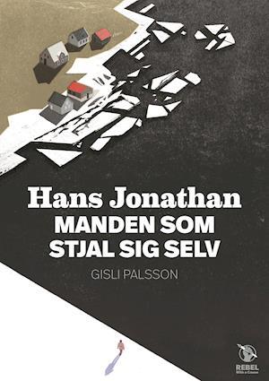 Hans Jonathan MANDEN SOM STJAL SIG SELV