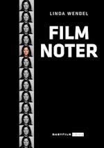 Filmnoter af Linda Wendel