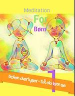 """Meditation for børn 1 """"Solen der lyser - Så du kan se"""""""