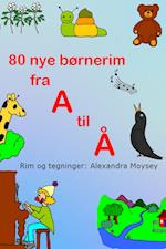 80 nye børnerim fra A til Å
