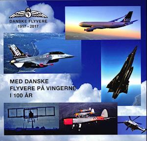 Med danske flyvere på vingerne i 100 år