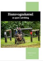 Hestevognskørsel -en sport i udvikling