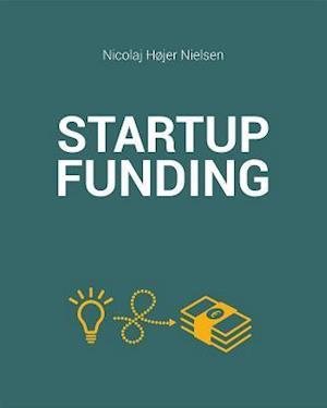 Startup Funding Book af Nicolaj Hojer Nielsen