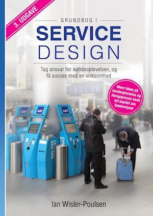 ian wisler-poulsen Grundbog i servicedesign-ian wisler-poulsen-bog på saxo.com
