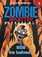 SOS fra helvede (Zombie Splatter Efterskælv, nr. 2)