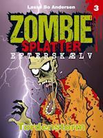 Tordenstorm (Zombie Splatter Efterskælv, nr. 3)