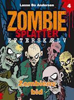 Zombiens bid (Zombie Splatter Efterskælv, nr. 4)